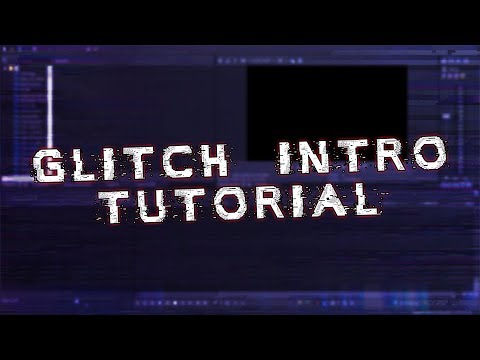 Vegas Pro 15: How To Make A Glitch Intro - Tutorial #273