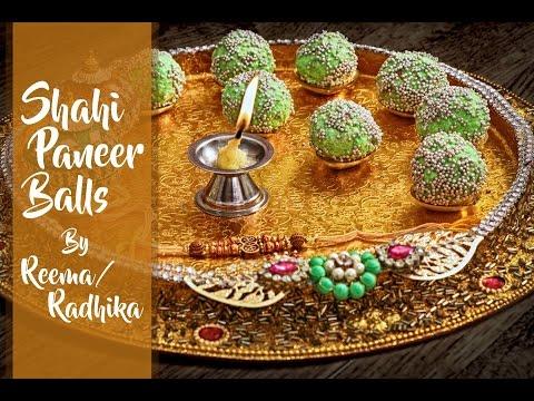 Shahi Paneer Balls - Easy & Delicious Indian Sweet - Rakhi Special Recipe