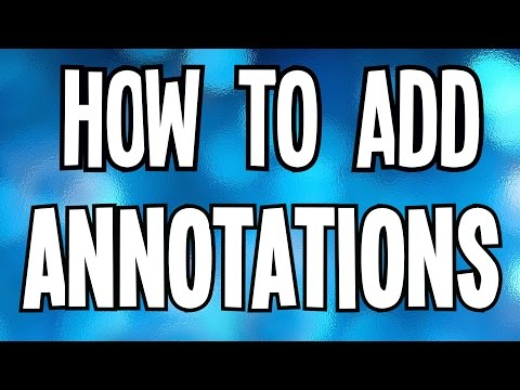 How To Add Annotations
