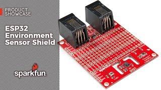 Product Showcase: ESP32 Environment Sensor Shield