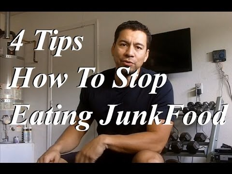 4 Tips On How To Stop Eating Junk Food