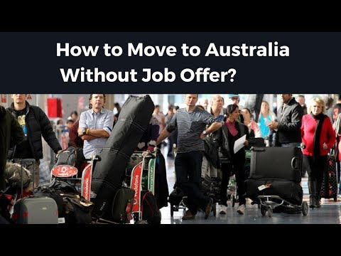 How to Move to Australia without Job offer?
