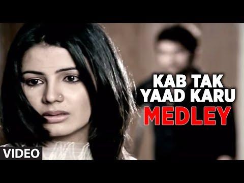 Xxx Mp4 Kab Tak Yaad Karu Bhula Na Sakoge Tujh Mein Aur Medley 3gp Sex
