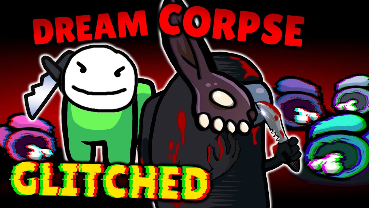Dream & Corpse Dominating In Glitched Among Us 69,000 IQ w/ Toast, TommyInnit, Sykkuno & more