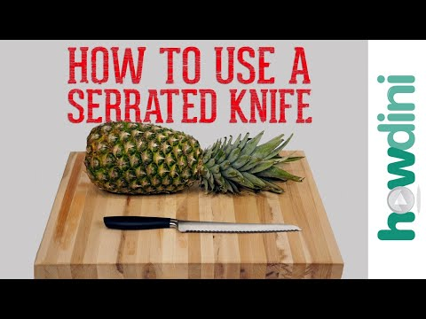 Knife Skills: How to Use a Serrated Knife