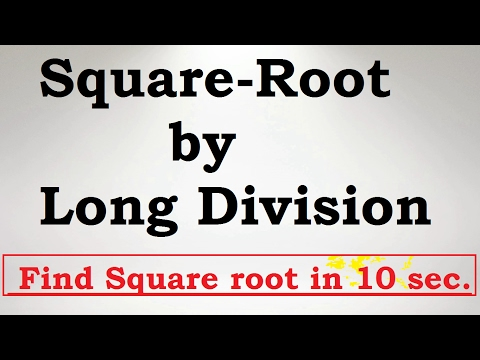 How to find Square Root by long division method