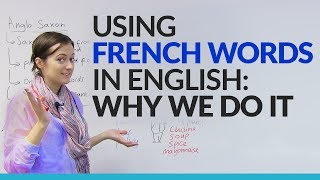 Formal& Informal Vocabulary: Using French words in English