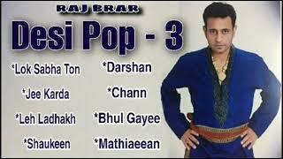 Desi Pop 3 | Raj Brar | Full Album