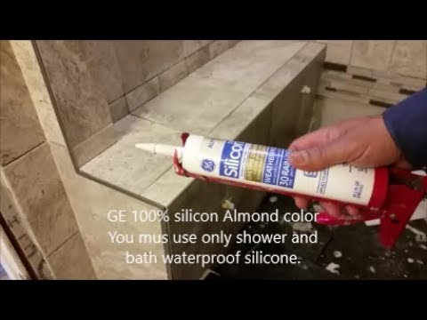 How To Seal  Around  Tile Shower Bench Corners  - Using Silicon - D.I.Y