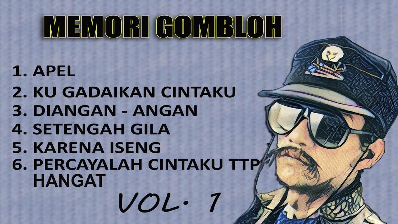 Download LAGU LAWAS GOMBLOH VOL 1 MP3 Gratis