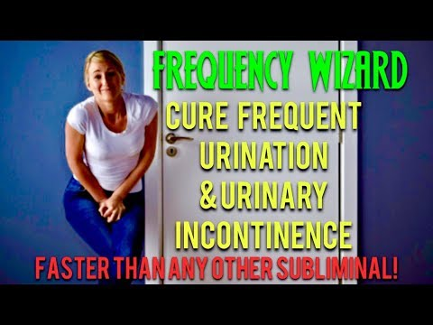 CURE FREQUENT URINATION & URINARY INCONTINENCE FAST! WORKS FOR PETS ALSO  BINAURAL BEATS SUBLIMINAL