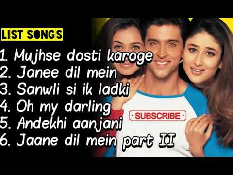 6 lagu india Soundtrack Mujhse Dosti Karoge Film bollywood TERBAIK