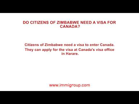 Do citizens of Zimbabwe need a visa for Canada?
