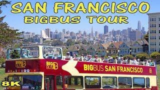 SAN FRANCISCO  - BIG BUS TOUR 2018 8K