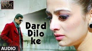 The Xpose: Dard Dilo Ke Full Song (Audio) | Himesh Reshammiya, Yo Yo Honey Singh