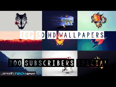 Top 50 HD Backgrounds for desktop 2017  (★200 subscribers special★) Download link in desc