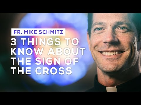 "Altaration -- Fr. Mike Schmitz -- ""3 Things to Know About The Sign of the Cross"""