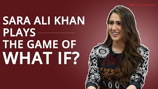 What would Sara do? | Fun Round | Sara Ali Khan | Exclusive