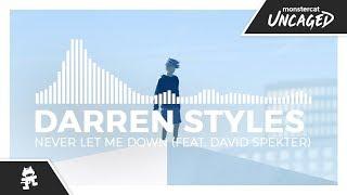 Darren Styles - Never Let Me Down (feat. David Spekter) [Monstercat Release]