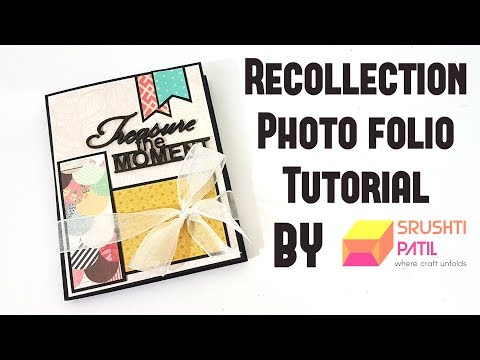 Recollection Photo Folio Tutorial by Srushti Patil