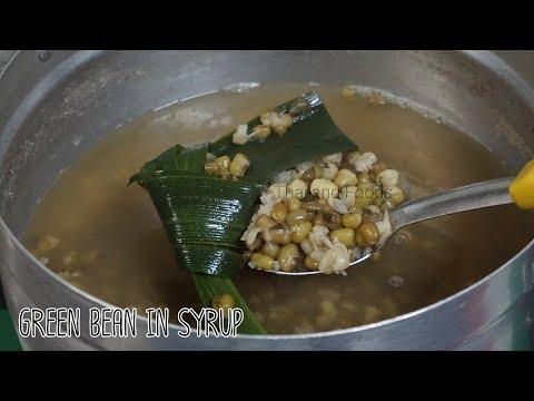 Thai Dessert | Green Bean in Syrup