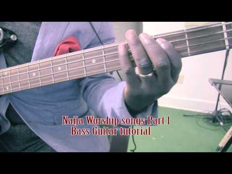 Naija worship Songs 1 Bass Guitar tutorial by David Oke AGS [Part 1]