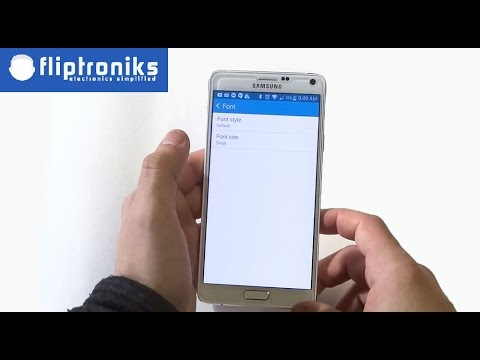 Samsung Galaxy Note 4: How To Change Fonts - Fliptroniks.com