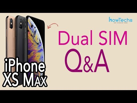 iPhone XS Max Dual SIM Audience Q&A - Your Questions Answered! | Howtechs