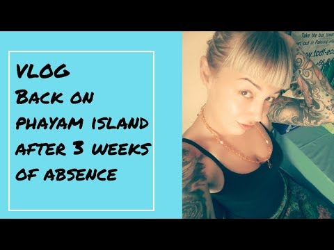 VLOG :Borderline personality and how I feel being back on Phayam
