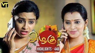 Azhagu - Tamil Serial | அழகு | Episode 448 | Highlights | Sun TV Serials | Revathy | Vision Time