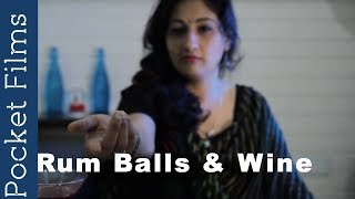Hindi Short Film - Rum Balls and Wine | A Husband and Wife's Dreadful Realizations