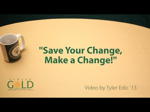 Save your Change, Make a Change!