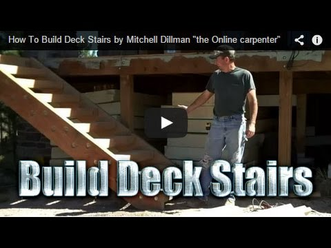 How To Build Deck Stairs by Mitchell Dillman