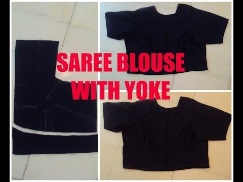 SAREE BLOUSE WITH YOKE PATTI / FULL TUTORIAL