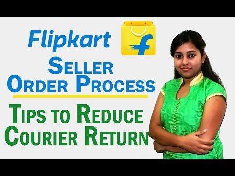 How to Process Orders on Flipkart Seller dashboard - Step By Step Guide with Tips on courier Return