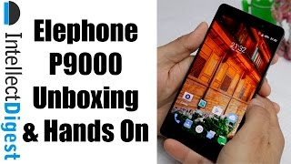 Elephone P9000 India Unboxing, Hands On, Camera Test, And Features Overview