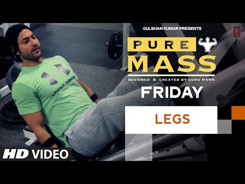 Friday : Legs Workout |  'PURE MASS' Program by Guru Mann | Health and Fitness