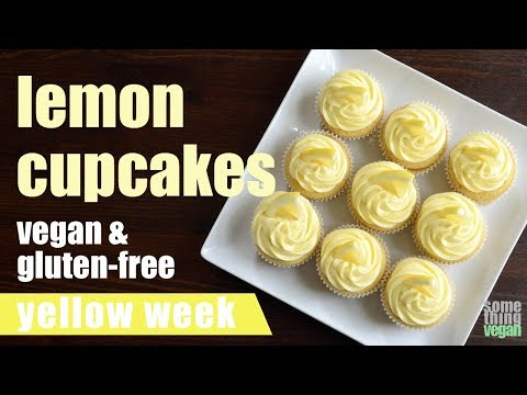lemon cupcakes (vegan & gluten-free) Something Vegan Yellow Week