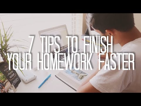 7 Tips to Finish Your Homework Faster