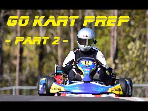 Go Kart Prep - Part 2: The Final Preparations