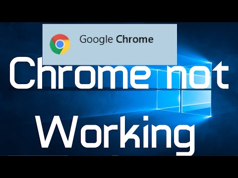 Google Chrome not Working in Windows 10 (Solved)