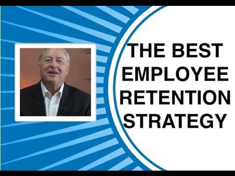 Employee Retention | The Best Employee Retention Strategy