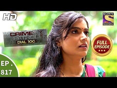 Crime Patrol Dial 100 - Ep 817 - Full Episode - 10th July
