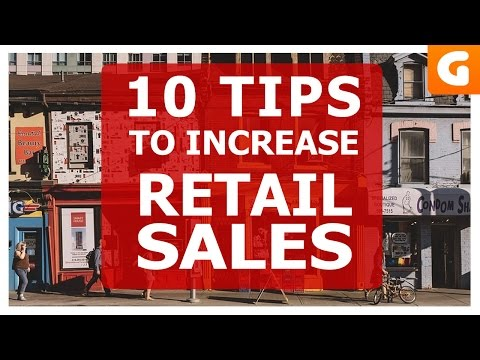 10 Tips On How To Increase Retail Sales