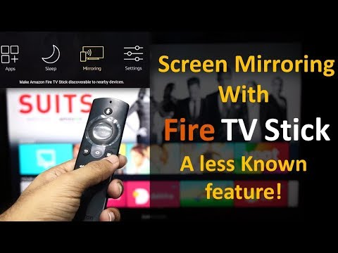 Screen Mirroring with Fire TV Stick - A Less Known Feature