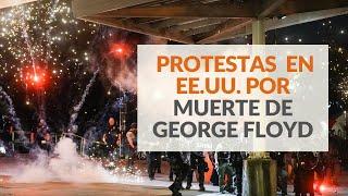 George Floyd: Protestas en distintas ciudades de EE.UU. por su muerte