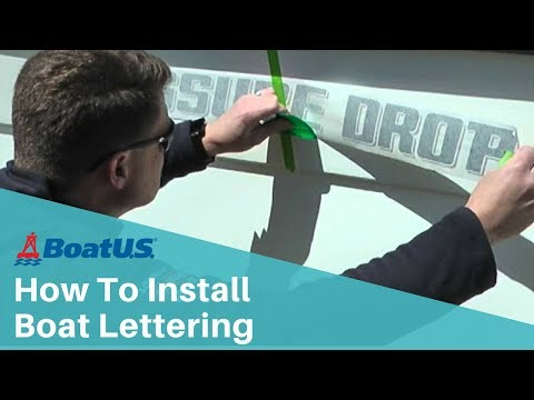 How To Install Boat Lettering | BoatUS
