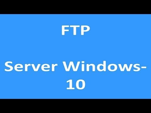 How to Setup an FTP Server Windows - 10 | Setup an FTP server in Windows