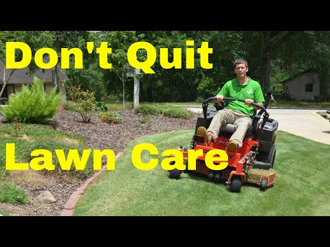 Why I Almost Quit the Lawn Care Business