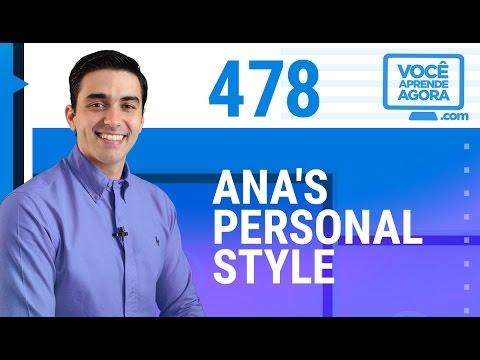AULA DE INGLÊS 478 Ana's personal style